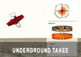 underground-tahee-2011