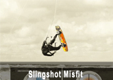 Slingshot Misfit